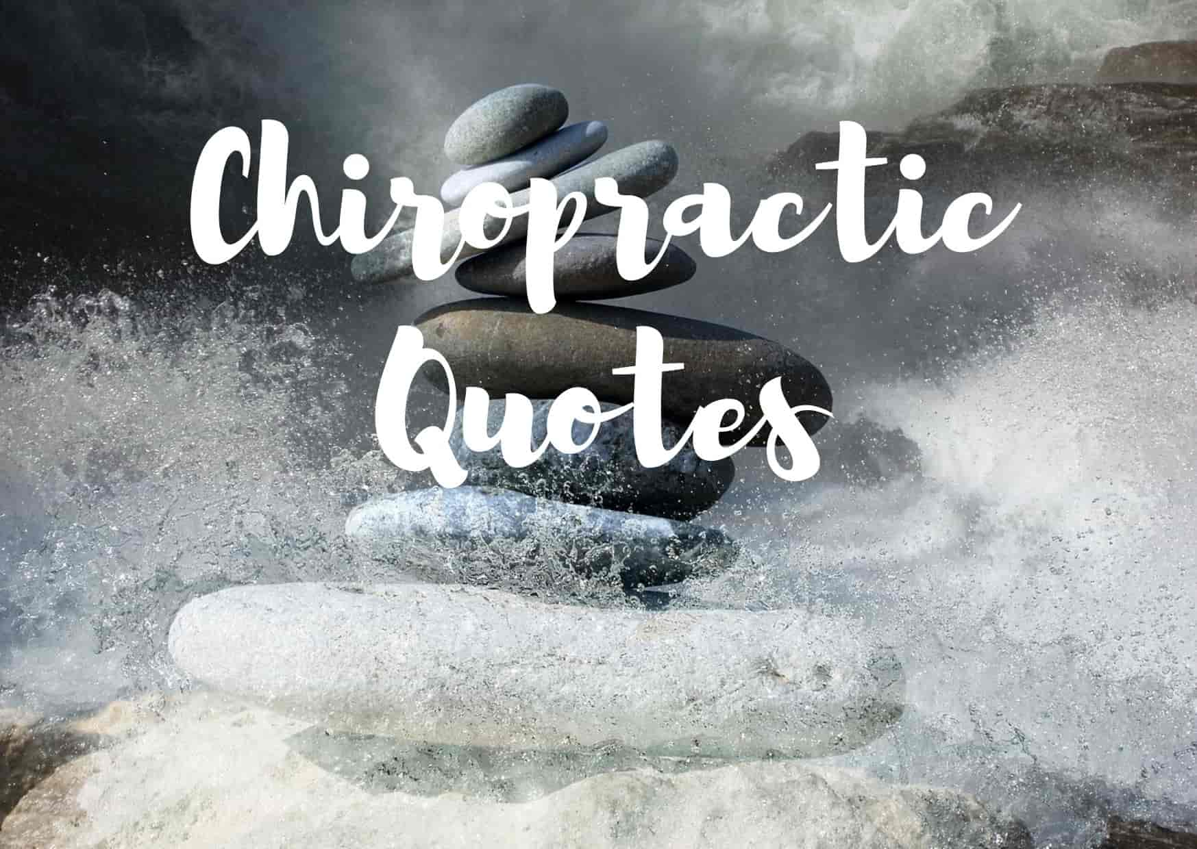 50 Best Chiropractic Quotes