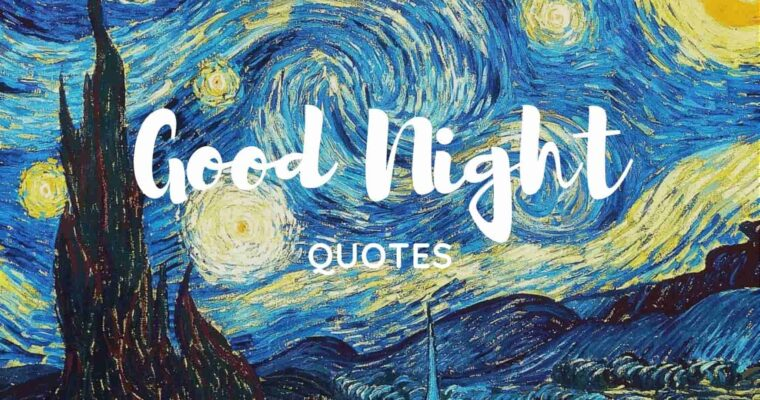 150 Best Good Night Quotes and Wishes