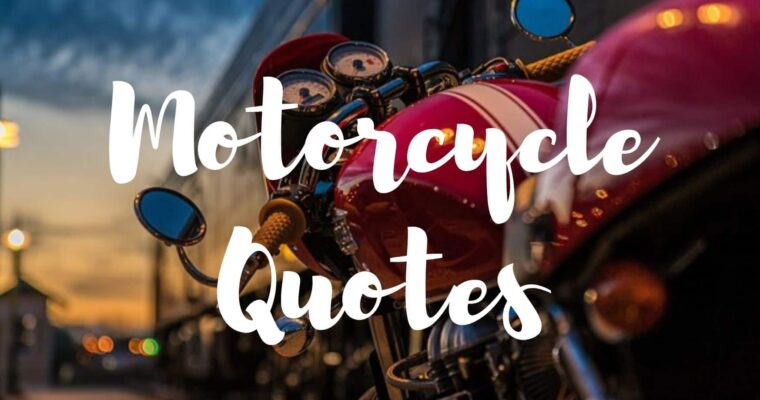120 Best Motorcycle Quotes