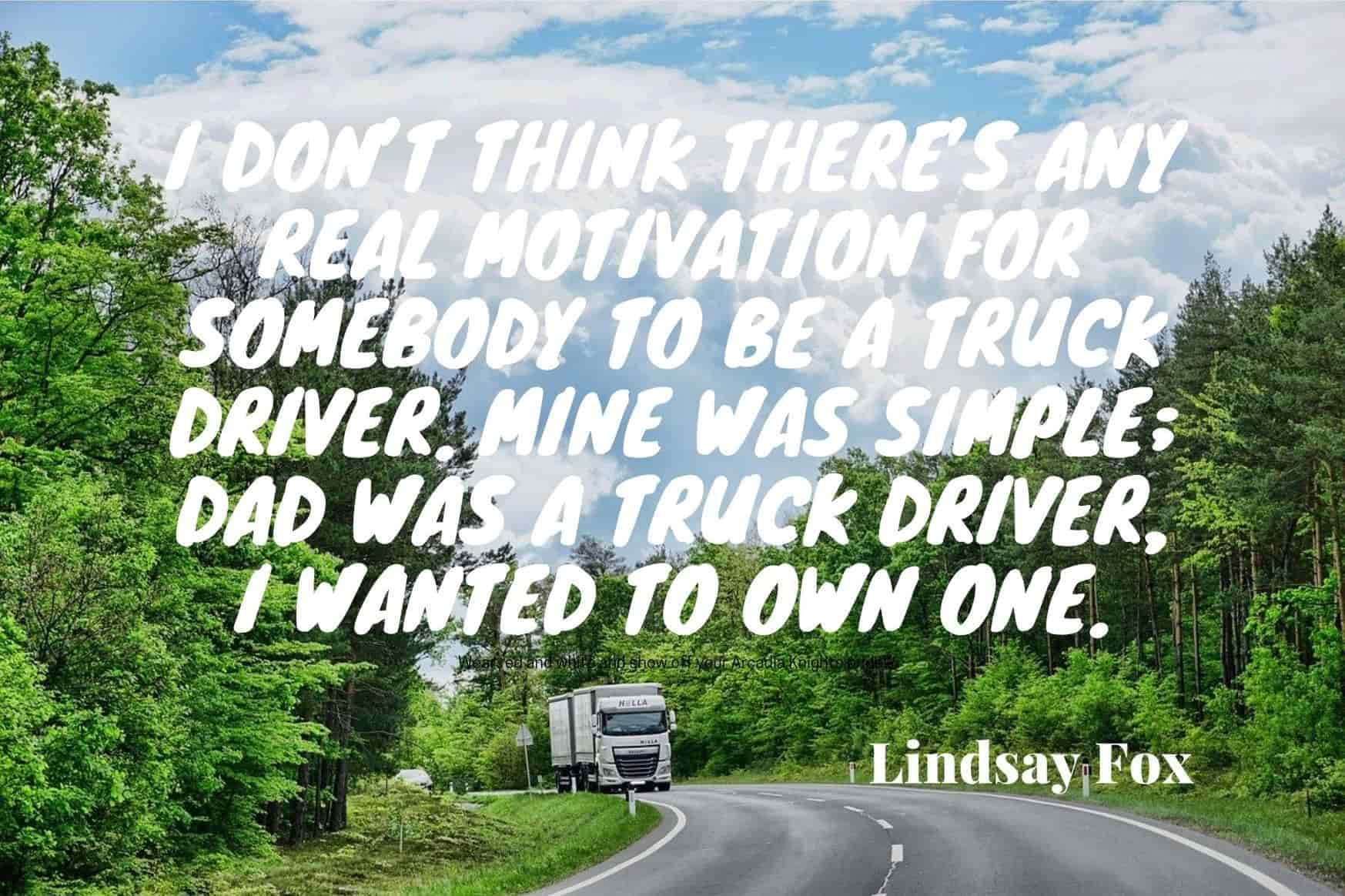 truck drivers quotes